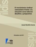 El movimiento sindical venezolano frente a la situación socio-laboral