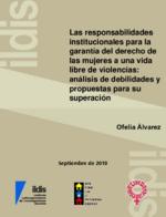 Las responsabilidades institucionales para la garantía del derecho de las mujeres a una vida libre de violencias