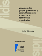 Venezuela: los grupos guerrilleros y paramilitares como actores de la delincuencia organizadas