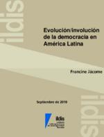Evolución/involución de la democracia en la América Latina