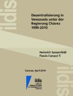 Dezentralisierung in Venezuela unter der Regierung Chávez 1999 - 2010