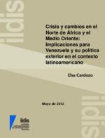 Crisis y cambios en el Norte de Africa y el Medio Oriente