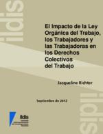 El impacto de la Ley Orgánica del Trabajo, los Trabajadores y las Trabajadoras en los derechos colectivos del trabajo