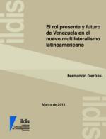 El rol presente y futuro de Venezuela en el nuevo multilateralismo latinoamericano