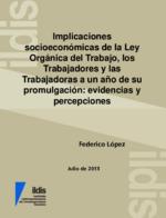Implicaciones socioeconómicas de la Ley Orgánica del Trabajo, los Trabajadores y las Trabajadoras a un año de su promulgación