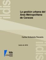 La gestion urbana del área metropolitana de Caracas