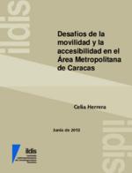 Desafíos de la movilidad y la accesibilidad en el área metropolitana de Caracas