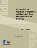 La gestión de residuos y desechos sólidos en el área metropolitana de Caracas