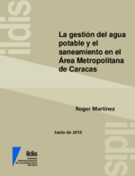 La gestión del agua potable y el saneamiento en el área metropolitana de Caracas