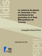 La violencia de género en Venezuela y sus manifestaciones generales en el área metropolitana de Caracas