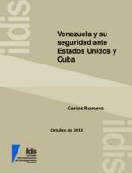 Venezuela y su seguridad ante Estados Unidos y Cuba